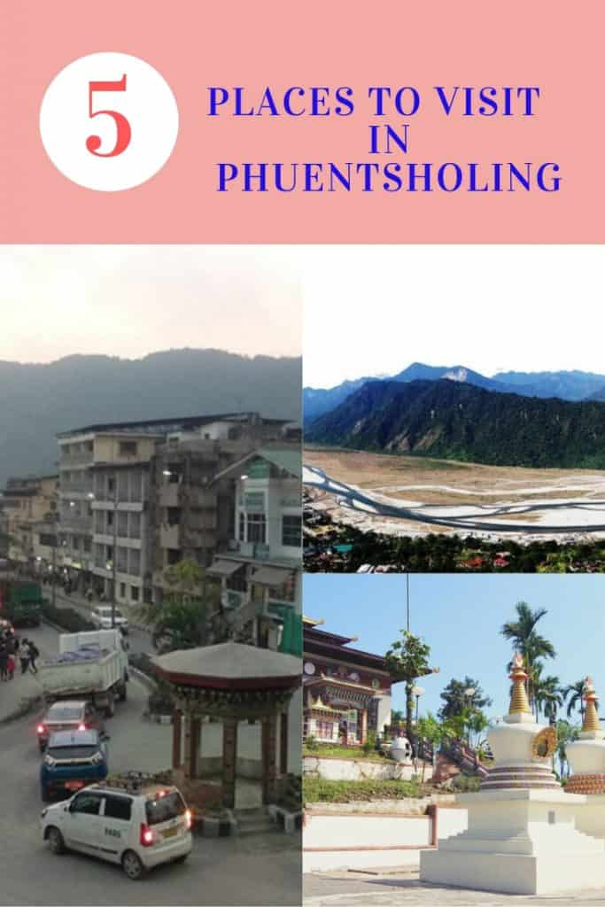 Places to visit in phuentsholing Bhutan