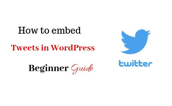 How to embed tweets in wordPress