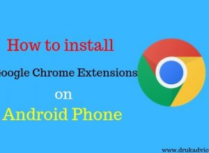 How to install Google Chrome Extensions on Android Phone
