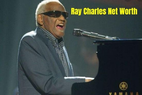 Ray Charles Net Worth